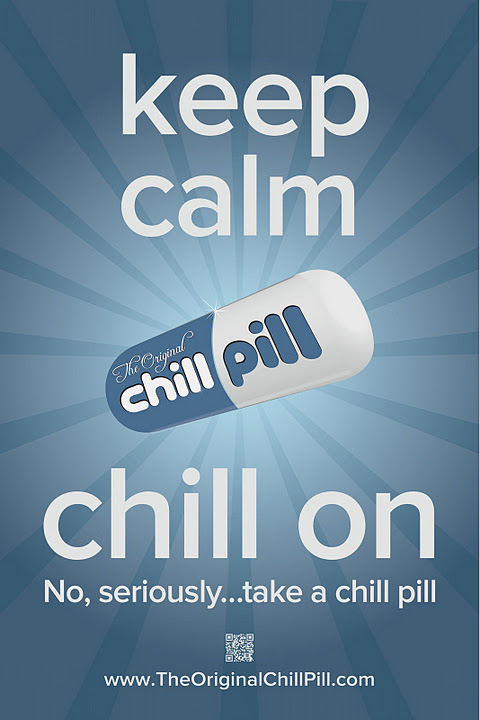 chill-pill_cover-alt - Quote For The Day - Quotable Quotes